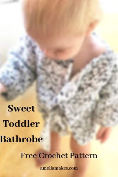 toddler bathrobe 12-18 months crochet pattern and post